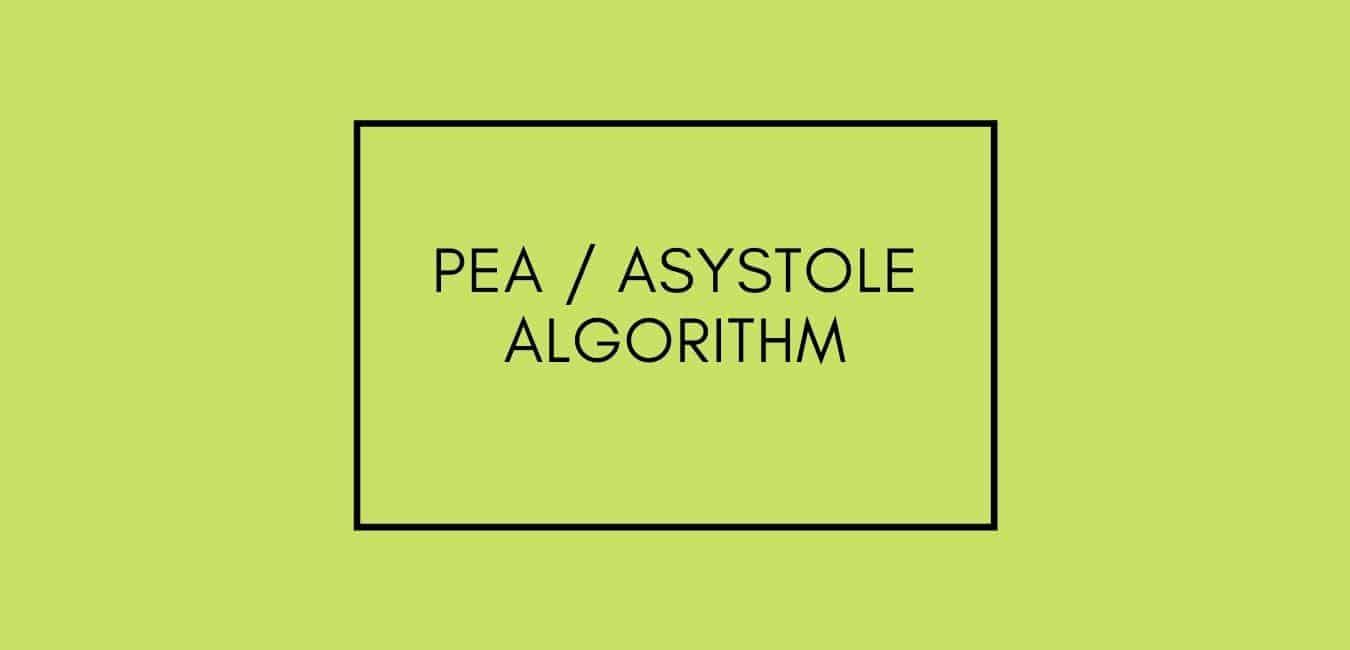 PEA ASYSTOLE ALGORITHM