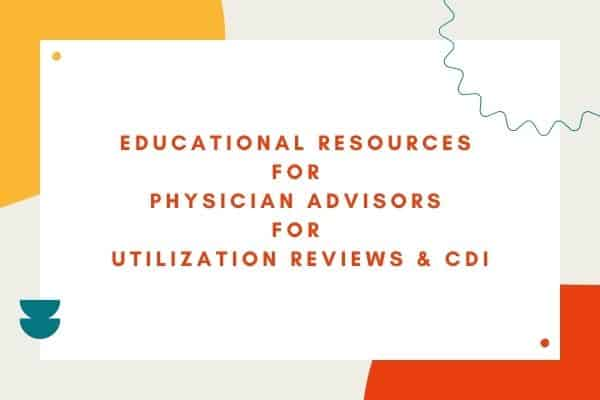 Education resources for physician advisors